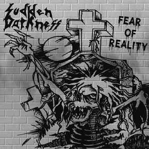 suddendarkness_fearofreality