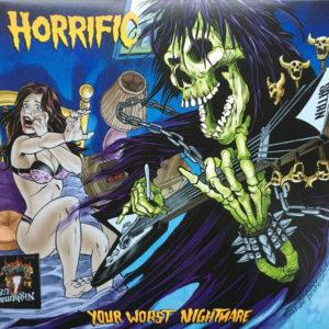 HORRIFIC - Your Worst Nightmare LP