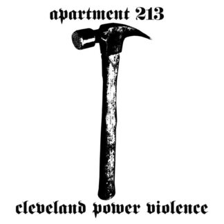 APARTMENT 213 - Cleveland Power Violence