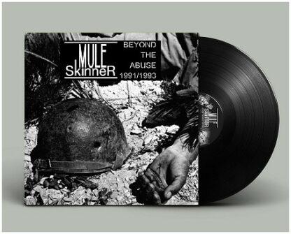 MULE SKINNER - Beyond The Abuse '91/'93 LP