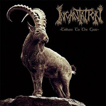 INCANTATION - Tribute To The Goat LP