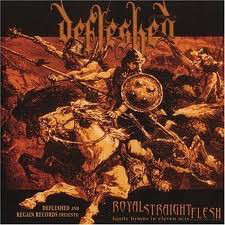 DEFLESHED - Royal Straight Flesh PICT.LP