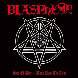 BLASPHEMY - Gods Of War / Blood Upon The Altar LP