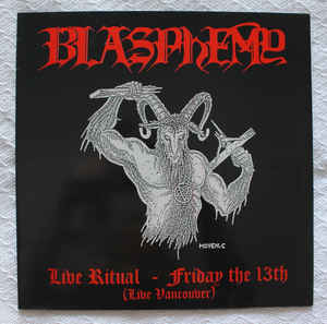 BLASPHEMY - Live Ritual - Friday The 13th (Live Vancouver) LP