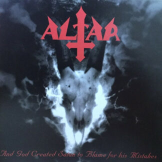 ALTAR - And God Created Satan To Blame For His Mistakes CD