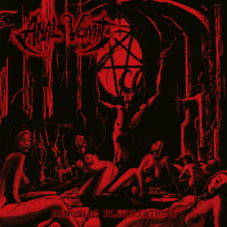 ANAL VOMIT - Demoniac Flagellations LP