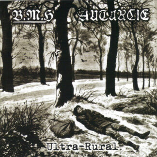 AUTARCIE / BAISE MA HACHE – Ultra Rural CD