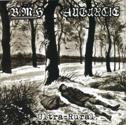 AUTARCIE / BAISE MA HACHE – Ultra Rural CD