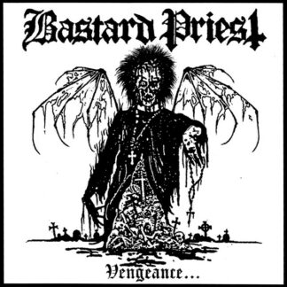 BASTARD PRIEST - Vengeance.. Of the Damned MCD (Digi)