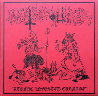 BLASPHEMOPHAGHER - Atomic Infested Carnage MLP