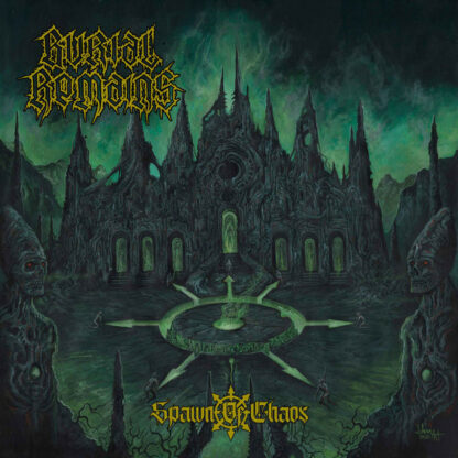 BURIAL REMAINS - Spawn of Chaos CD
