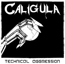 CALIGULA - Technical Aggression CD