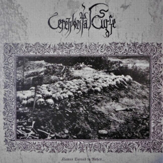 CEREMONIAL CURSE - Flames Turned to Ashes MLP