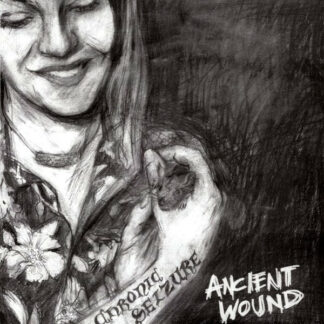 CHRONIC SEIZURE - Ancient Wound LP