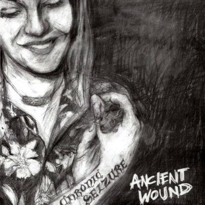 CHRONIC SEIZURE - Ancient Wound LP