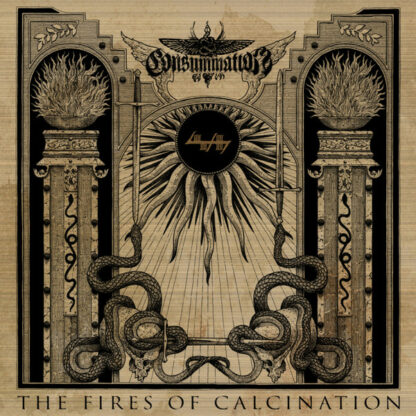 CONSUMMATION - The Fires of Calcination LP