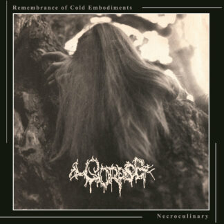 CORPSE - Remembrance of Cold Embodiments / Necroculinary CD