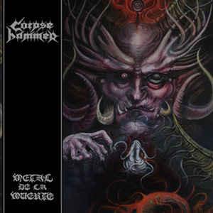 CORPSEHAMMER - Metal De La Muerte LP