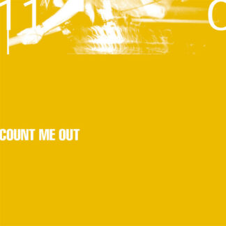 COUNT ME OUT - 110 LP