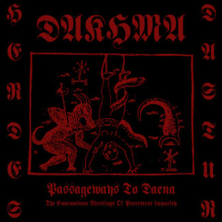 DAKHMA – Passageways to Daena (The Concomitant Blessings…) CD