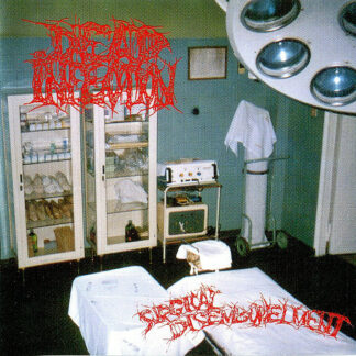 DEAD INFECTION – Surgical Disembowelment CD