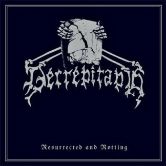 DECREPITAPH - Resurrected And Rotting 7EP