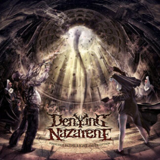 DENYING NAZARENE - Possessed by the Light and Deception LP