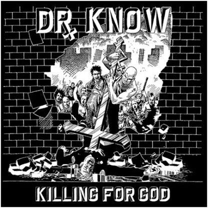 DR. KNOW - Killing For God LP