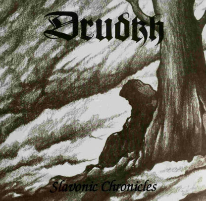 DRUDKH - Slavonic Chronicles