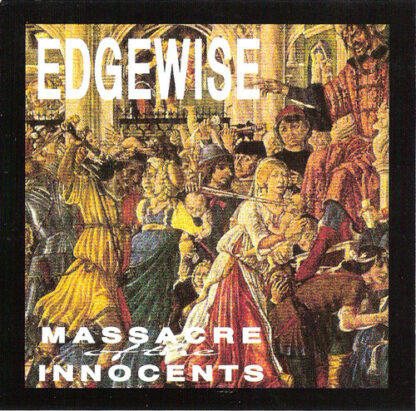 EDGEWISE - Massacre Of The Innocents LP