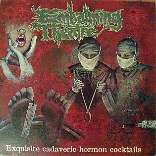 EMBALMING THEATRE - Exquisite Cadaveric Hormon Cocktails LP