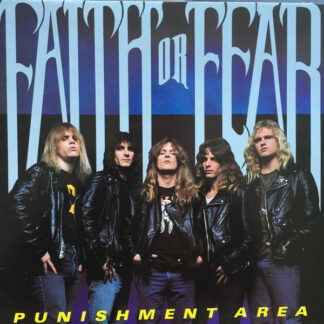 FAITH OR FEAR - Punishment Area LP