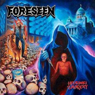 FORESEEN – Helsinki Savagery
