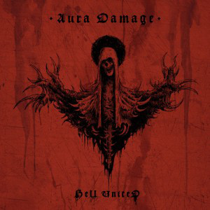 HELL UNITED – Aura Damage LP