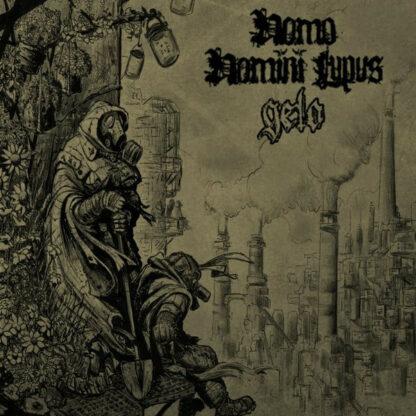 HOMO HOMINI LUPUS and GELO - Split LP