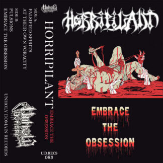 HORRIPILANT - Embrace The Obsession CASSETTE
