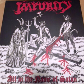 IMPURITY - All In The Name Of Satan LP