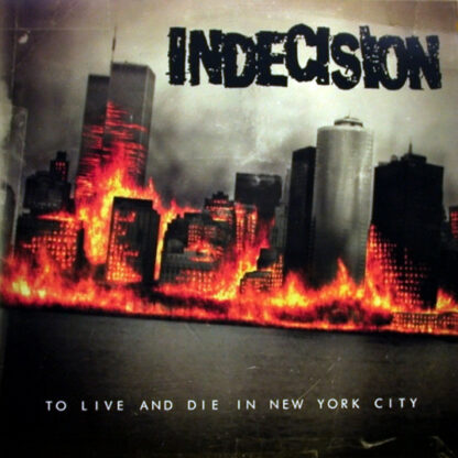 INDECISION - To Live And Die In New York City LP