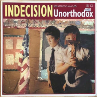 INDECISION - Unorthodox LP