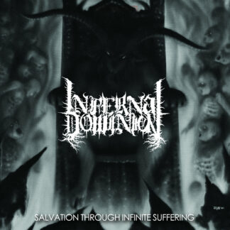 INFERNAL DOMINION - Salvation Through Infinite Suffering LP