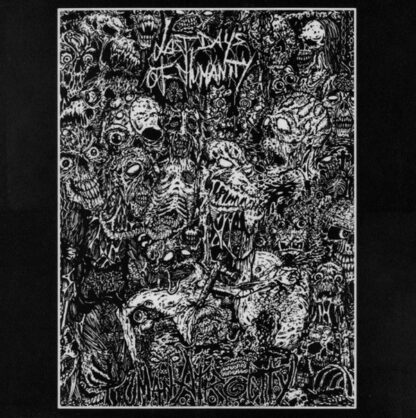 LAST DAYS OF HUMANITY - Human Atrocity LP