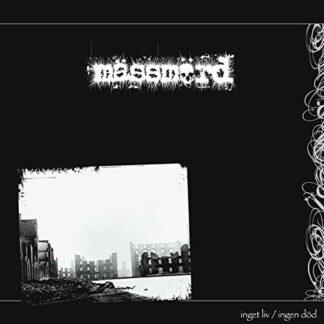 MÄSMÖRD - Inget Liv / Ingen Död LP