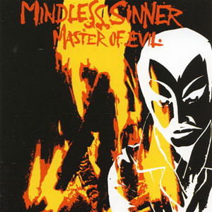 MINDLESS SINNER - Master Of Evil LP