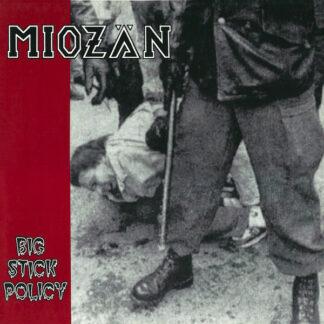 MIOZÄN - Big Stick Policy LP