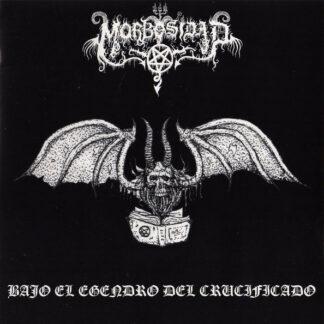 MORBOSIDAD - Bajo El Engendro Del Crucificado 7EP