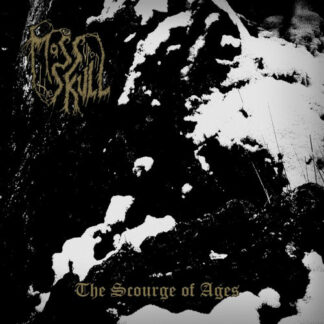 MOSS UPON THE SKULL - The Scourge of Ages LP