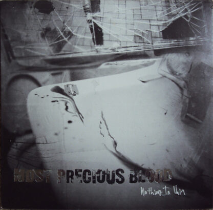 MOST PRECIOUS BLOOD - Nothing In Vain PICT.LP