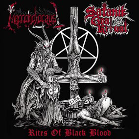 NECROHOLOCAUST and SATANIK GOAT RITUAL - Rites Of Black Blood