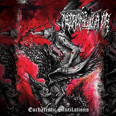 NECROMUTILATOR – Eucharistic Mutilations