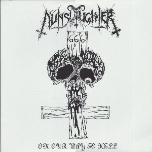 NUNSLAUGHTER / VICTIMIZER - On Our Way To Hell / Revenge Of The Hellhorde (Split) LP